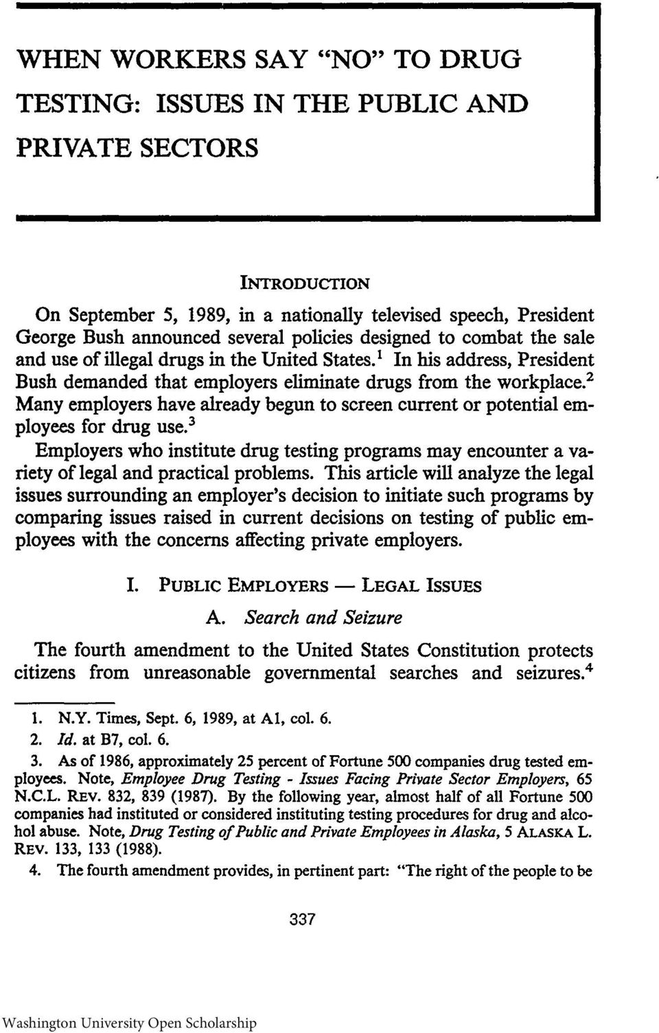 is drug testing an unwarranted invasion of employee privacy essay Is drug testing an unwarranted invasion of employee privacy which is more important–getting drugs out of the workplace or protecting the privacy of the employee what about other health-threatening activities, i e smoking outside of working hours, unprotected sex, etc.