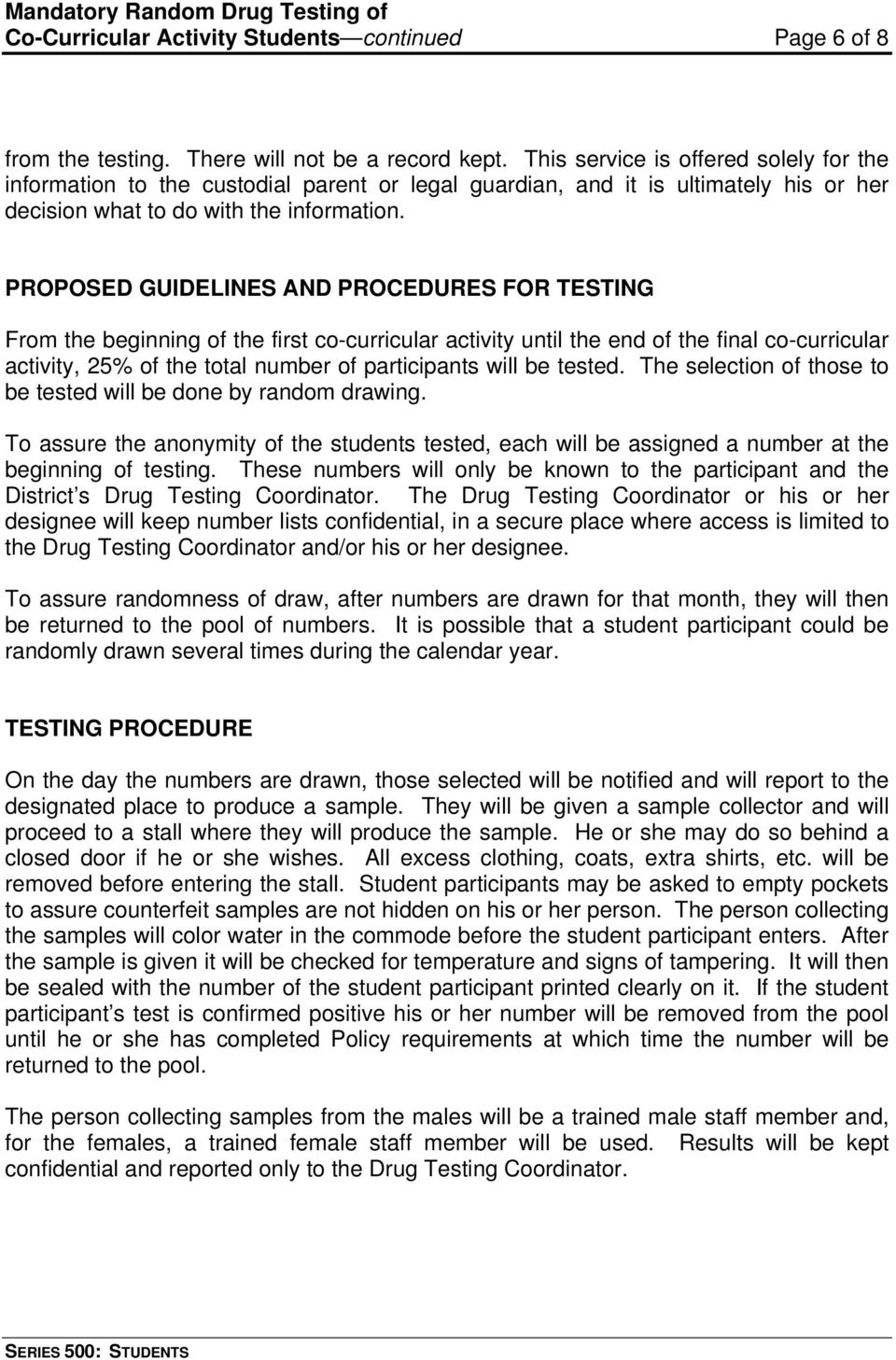mandatory random drug testing Oak creek - high-school students who want permits to park in school lots could  be required next year to undergo random drug testing.