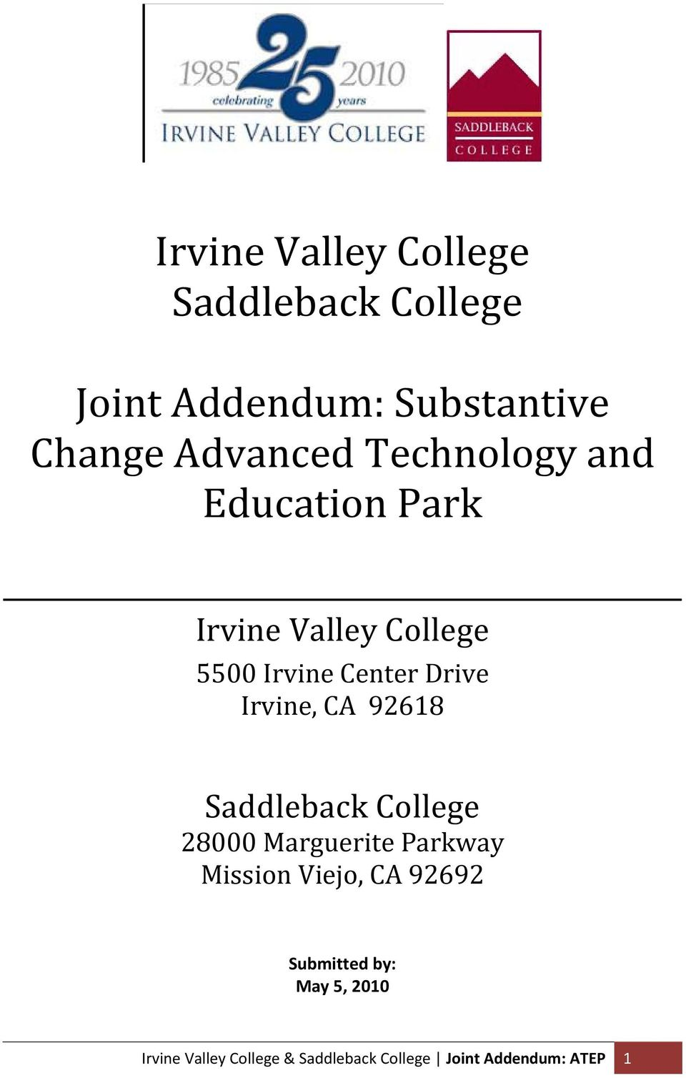 CA 92618 Saddleback College 28000 Marguerite Parkway Mission Viejo, CA 92692