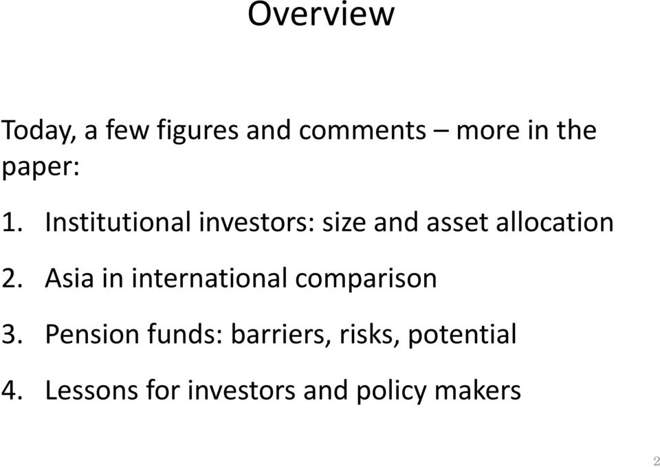 Institutional investors: size and asset allocation 2.
