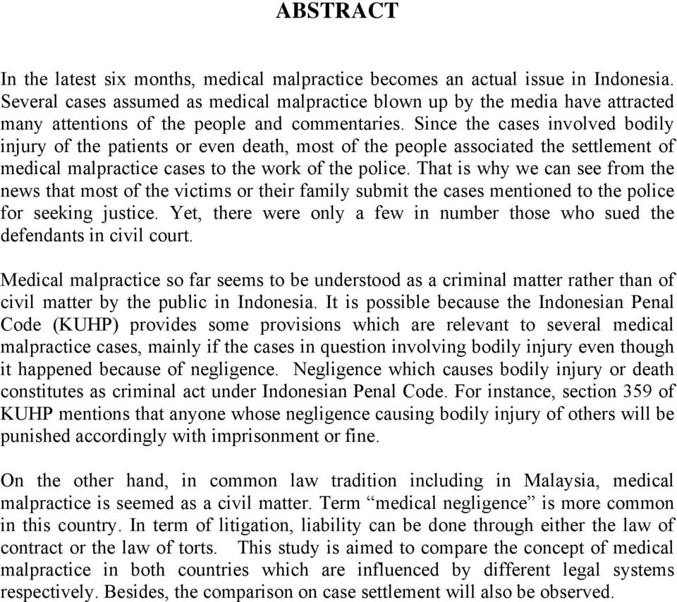 research paper on medical malpractice Arizona state senate issue paper june 22, 2010 arizona senate research staff, 1700 w washington, phoenix, az 85007 • 1-800-352-8404 • 602-926-3171 medical malpractice introduction medical malpractice is a civil court action taken when a patient sues a health care provider alleging a failure by the.
