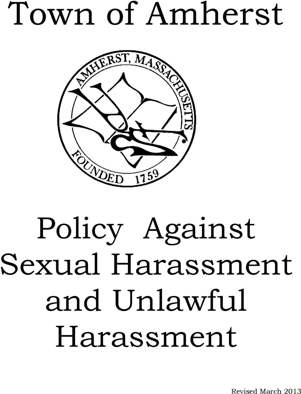 Harassment and