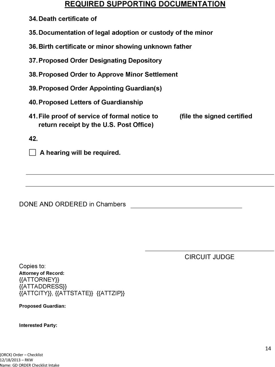 proposed order appointing guardians 40 proposed letters of guardianship 41