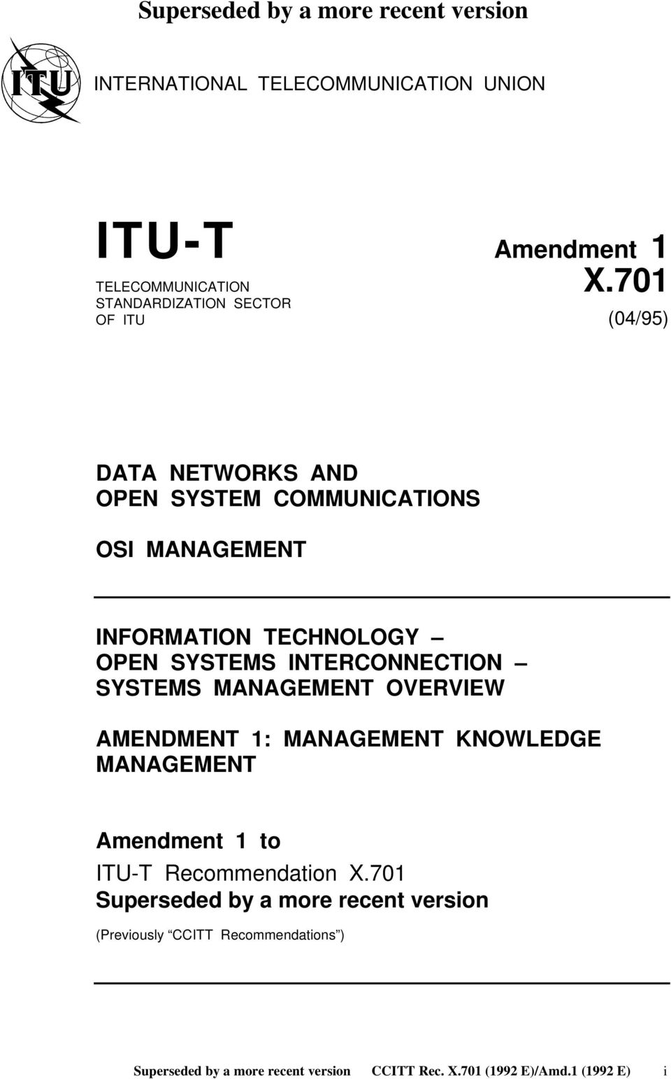 INFORMATION TECHNOLOGY OPEN SYSTEMS INTERCONNECTION SYSTEMS MANAGEMENT OVERVIEW AMENDMENT 1: MANAGEMENT