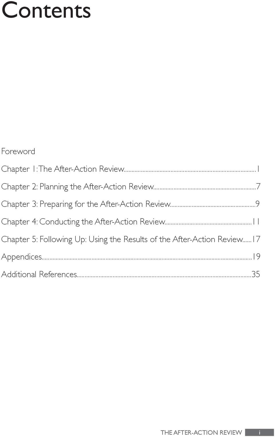 ..7 Chapter 3: Preparing for the After-Action Review.