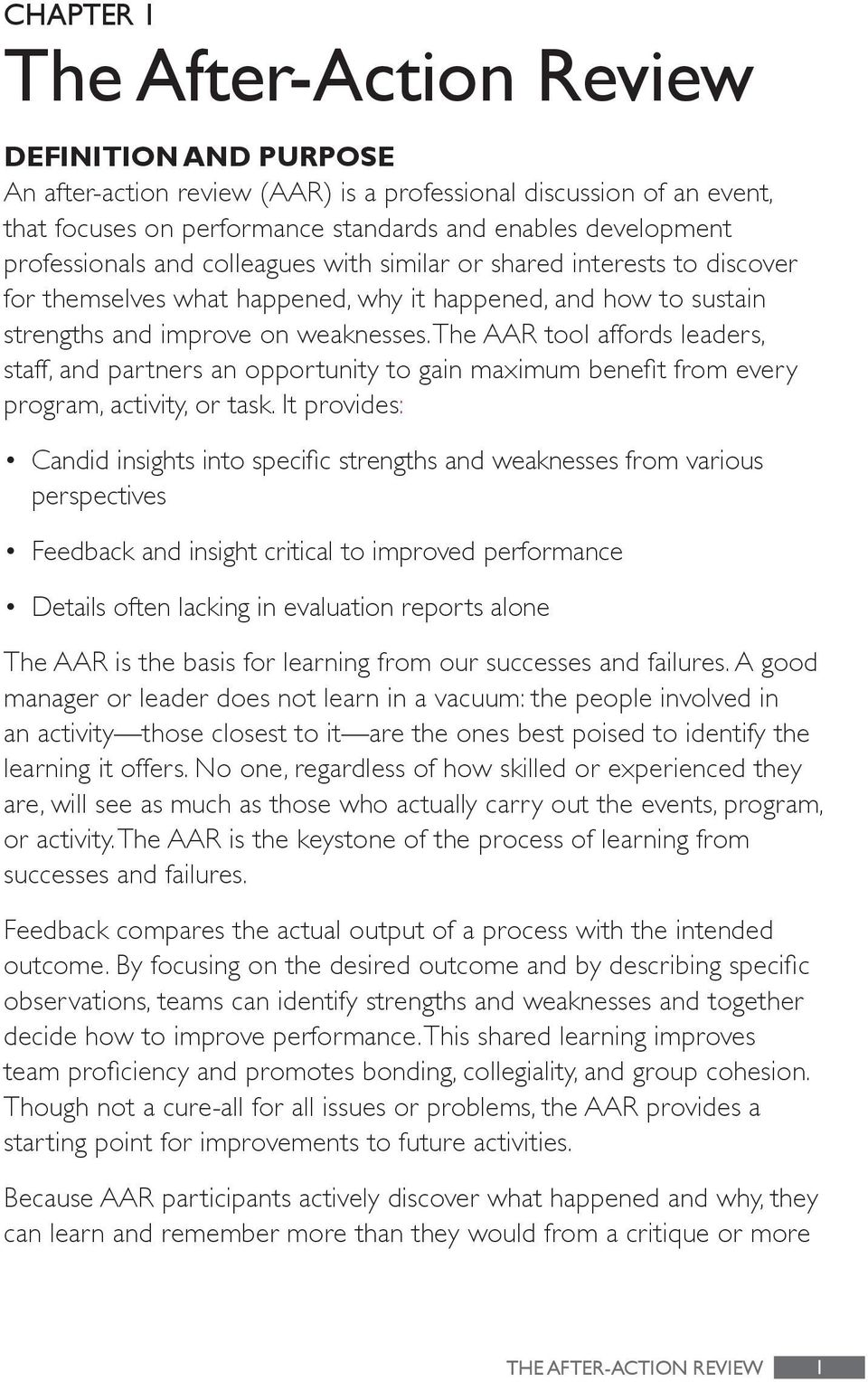 the AAR tool affords leaders, staff, and par tners an opportunity to gain maximum benefit from every program, activity, or task.