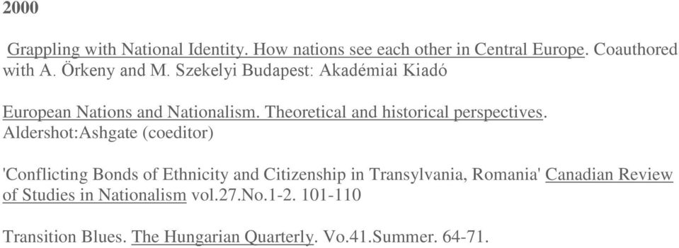 Theoretical and historical perspectives.