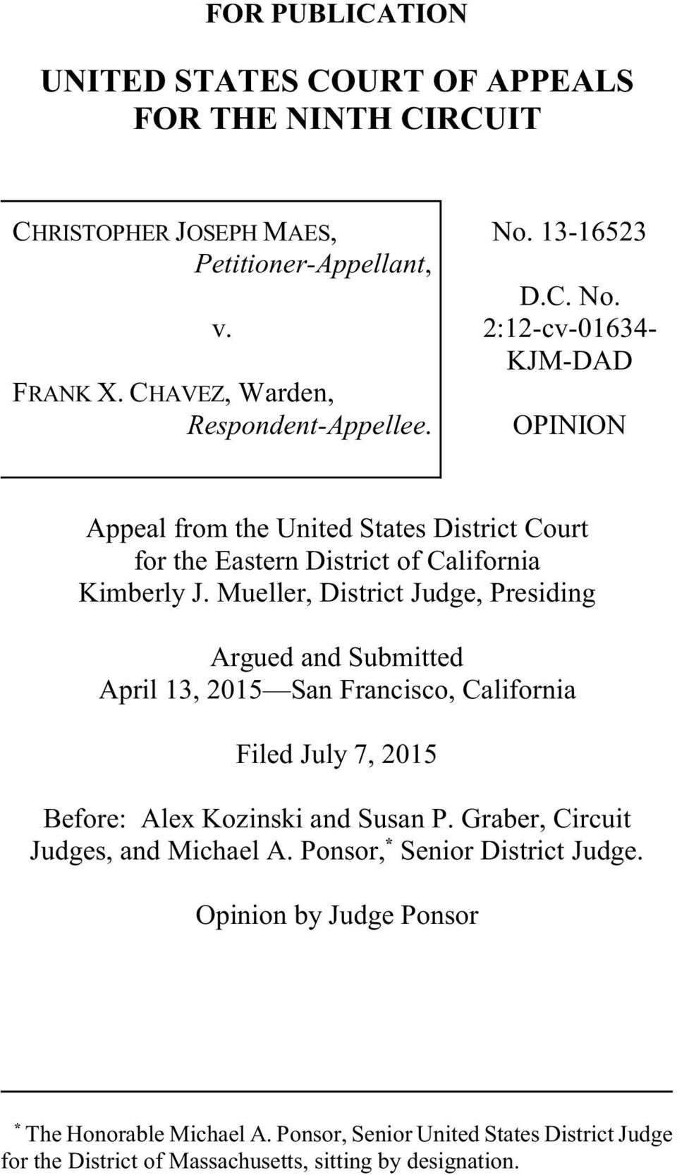 Mueller, District Judge, Presiding Argued and Submitted April 13, 2015 San Francisco, California Filed July 7, 2015 Before: Alex Kozinski and Susan P.