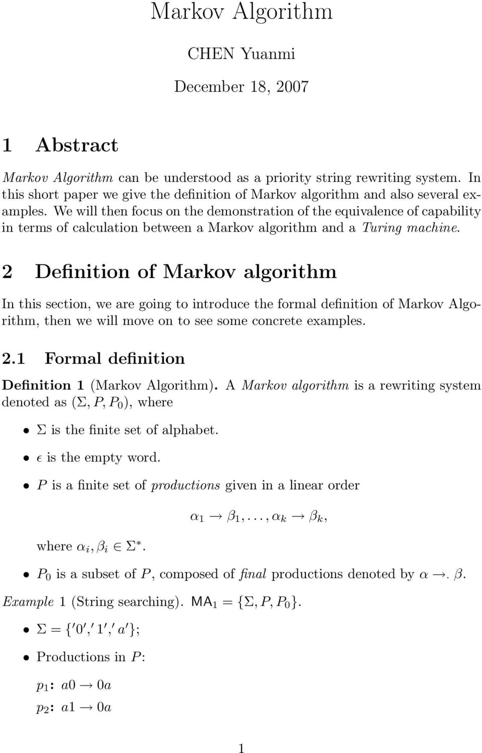 We will then focus on the demonstration of the equivalence of capability in terms of calculation between a Markov algorithm and a Turing machine.