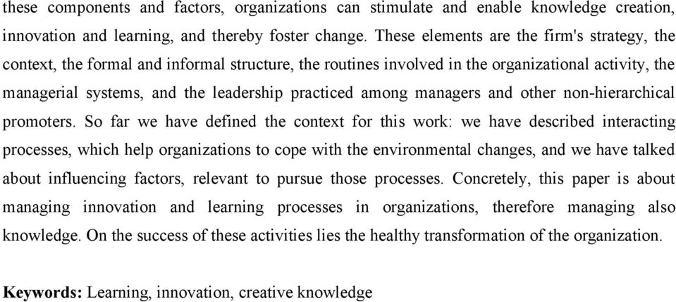 among managers and other non-hierarchical promoters.
