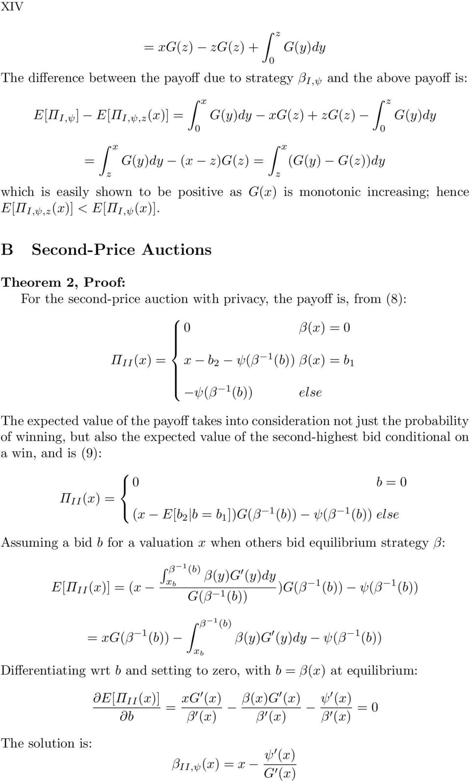 B Second-Price Auctions Theorem 2, Proof: For the second-price auction with privacy, the payoff is, from (8): β(x) = Π II (x) = x b 2 ψ(β 1 (b)) β(x) = b 1 ψ(β 1 (b)) The expected value of the payoff