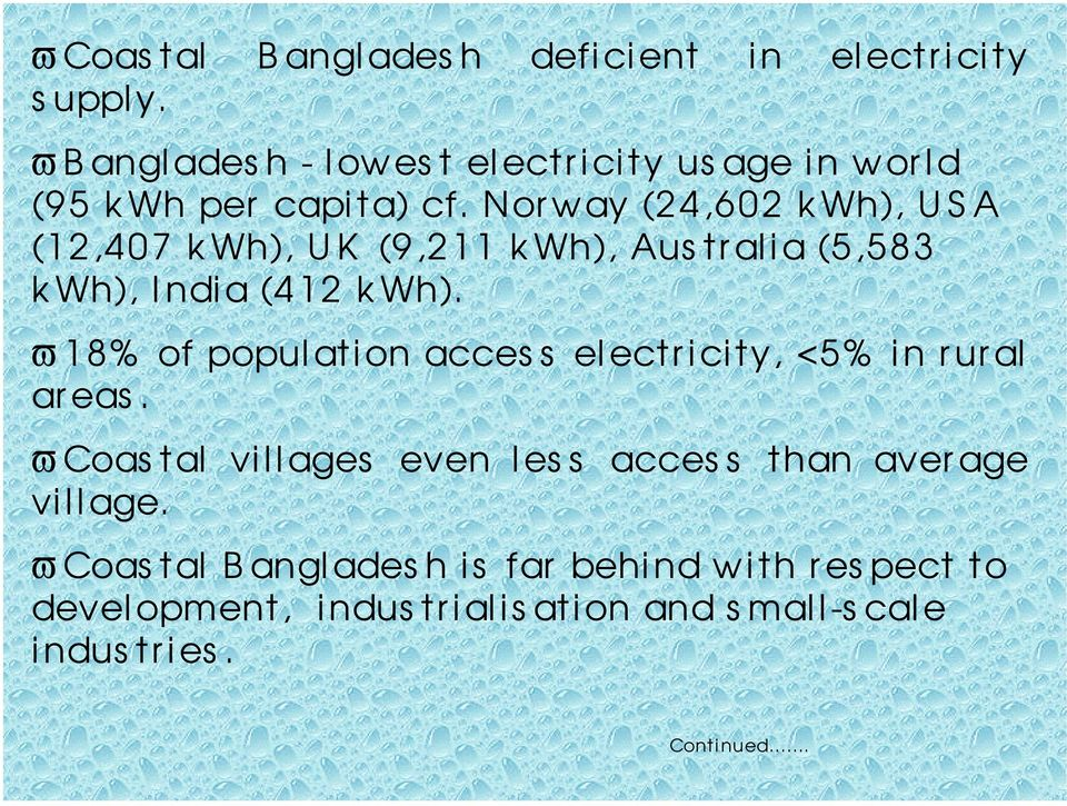 Norway (24,602 kwh), US A (12,407 kwh), UK (9,211 kwh), Aus tralia (5,583 k Wh), India (412 kwh).