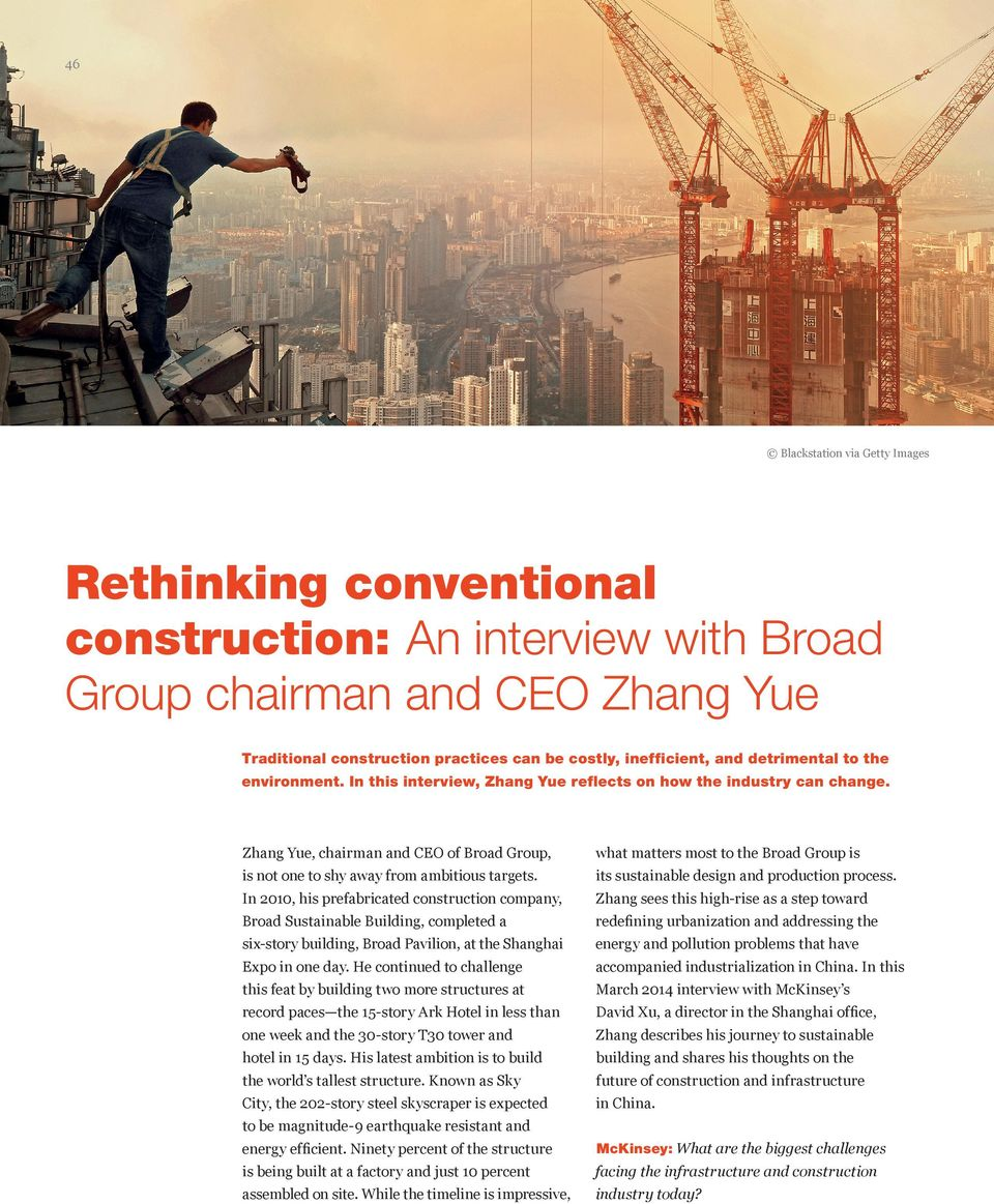 Zhang Yue, chairman and CEO of Broad Group, what matters most to the Broad Group is is not one to shy away from ambitious targets. its sustainable design and production process.