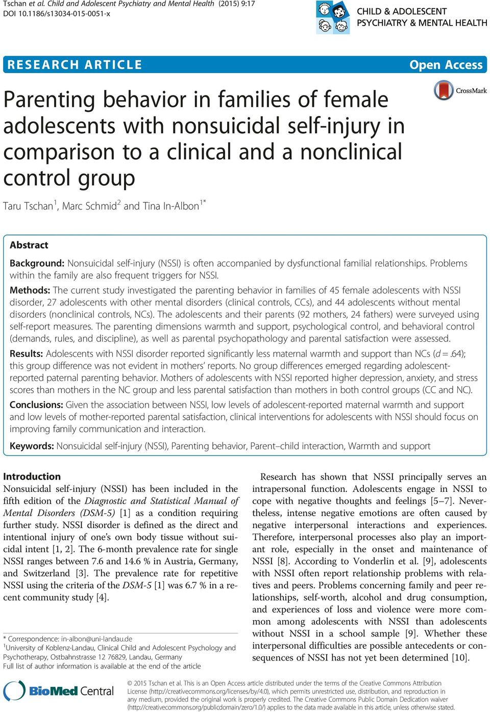 Tschan 1, Marc Schmid 2 and Tina In-Albon 1* Abstract Background: Nonsuicidal self-injury (NSSI) is often accompanied by dysfunctional familial relationships.
