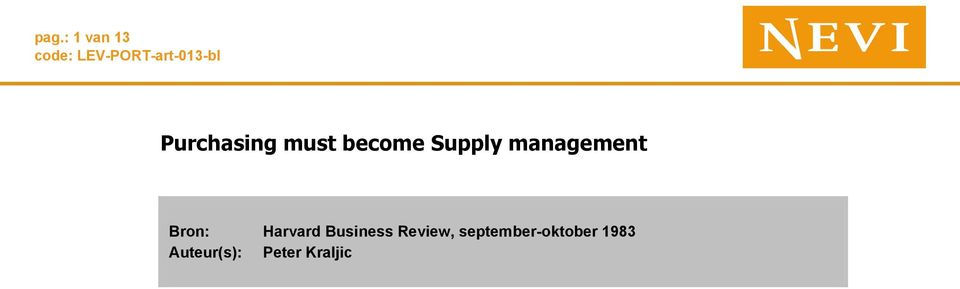 become Supply management Bron: Harvard