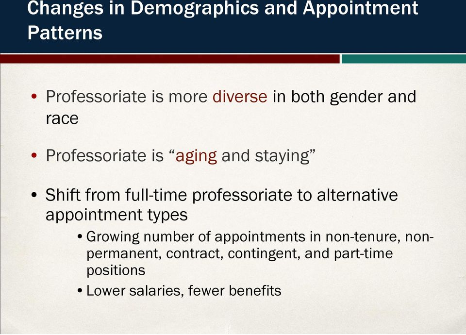 professoriate to alternative appointment types Growing number of appointments in
