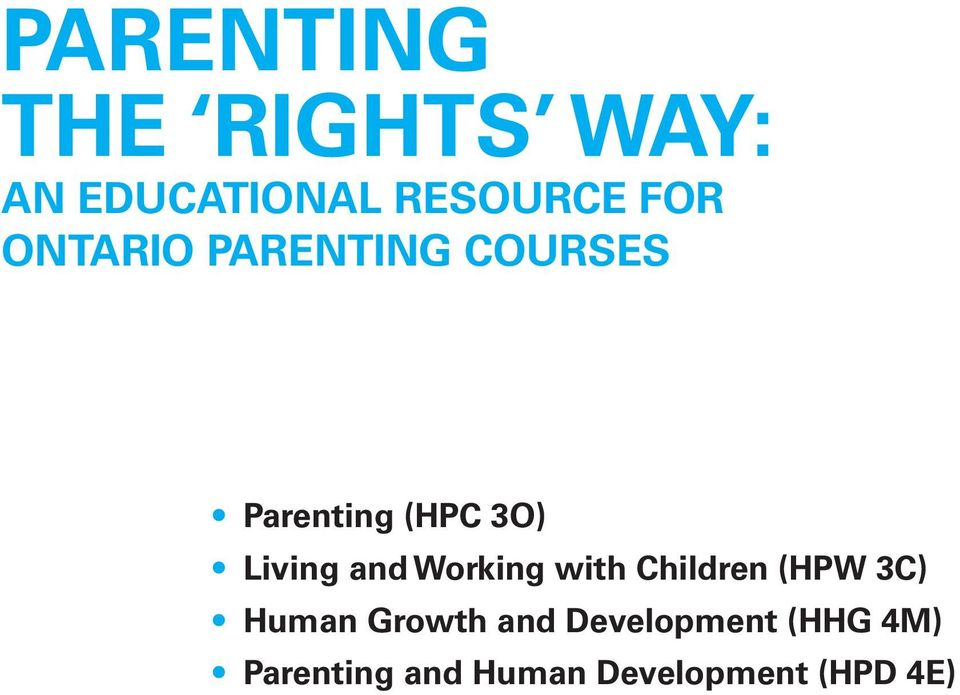 and Working with Children (HPW 3C) Human Growth and
