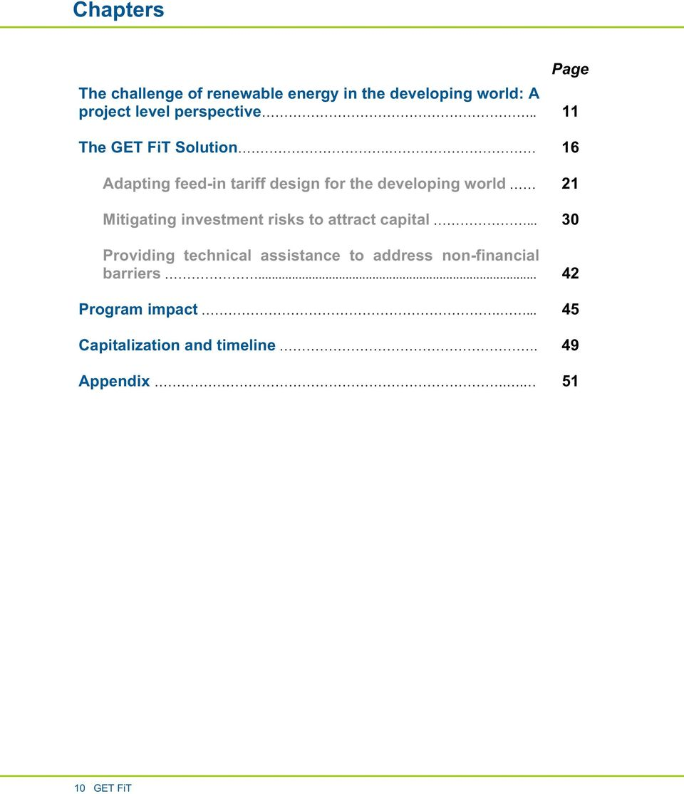 16 Adapting feed-in tariff design for the developing world 21 Mitigating investment risks to
