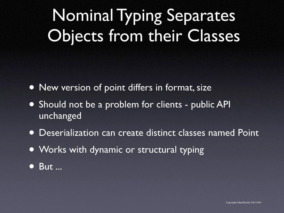 clients - public API unchanged Deserialization can create