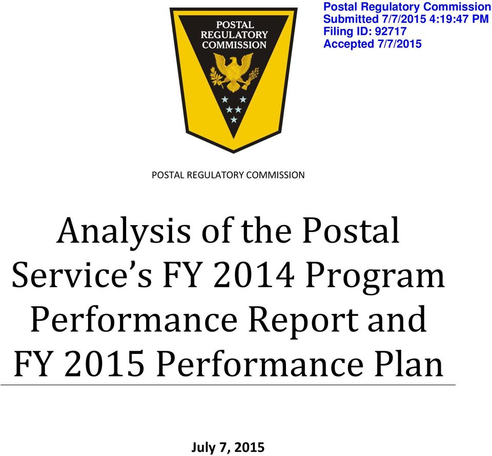 COMMISSION Analysis of the Postal Service s FY 2014