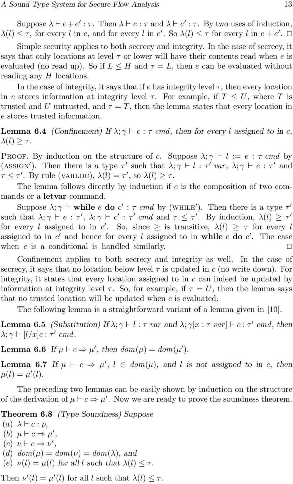 So if L H and τ = L, then e can be evaluated without reading any H locations.