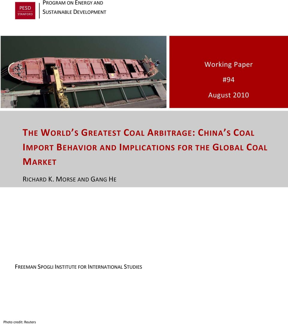 AND IMPLICATIONS FOR THE GLOBAL COAL MARKET RICHARD K.