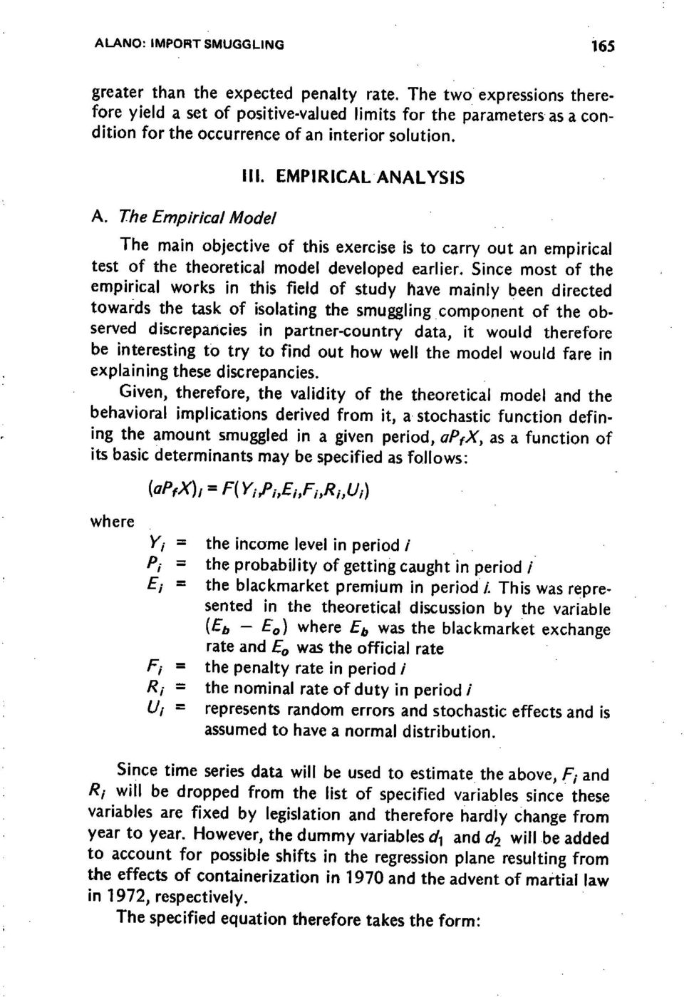 The Empirical Model The main objective of this exercise is to carry out an empirical test of the theoretical model developed earlier.