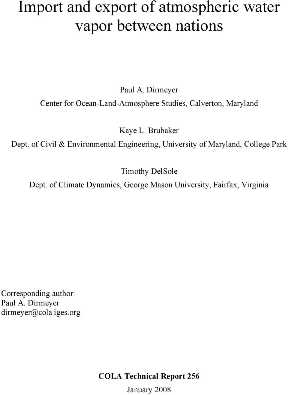 of Civil & Environmental Engineering, University of Maryland, College Park Timothy DelSole Dept.