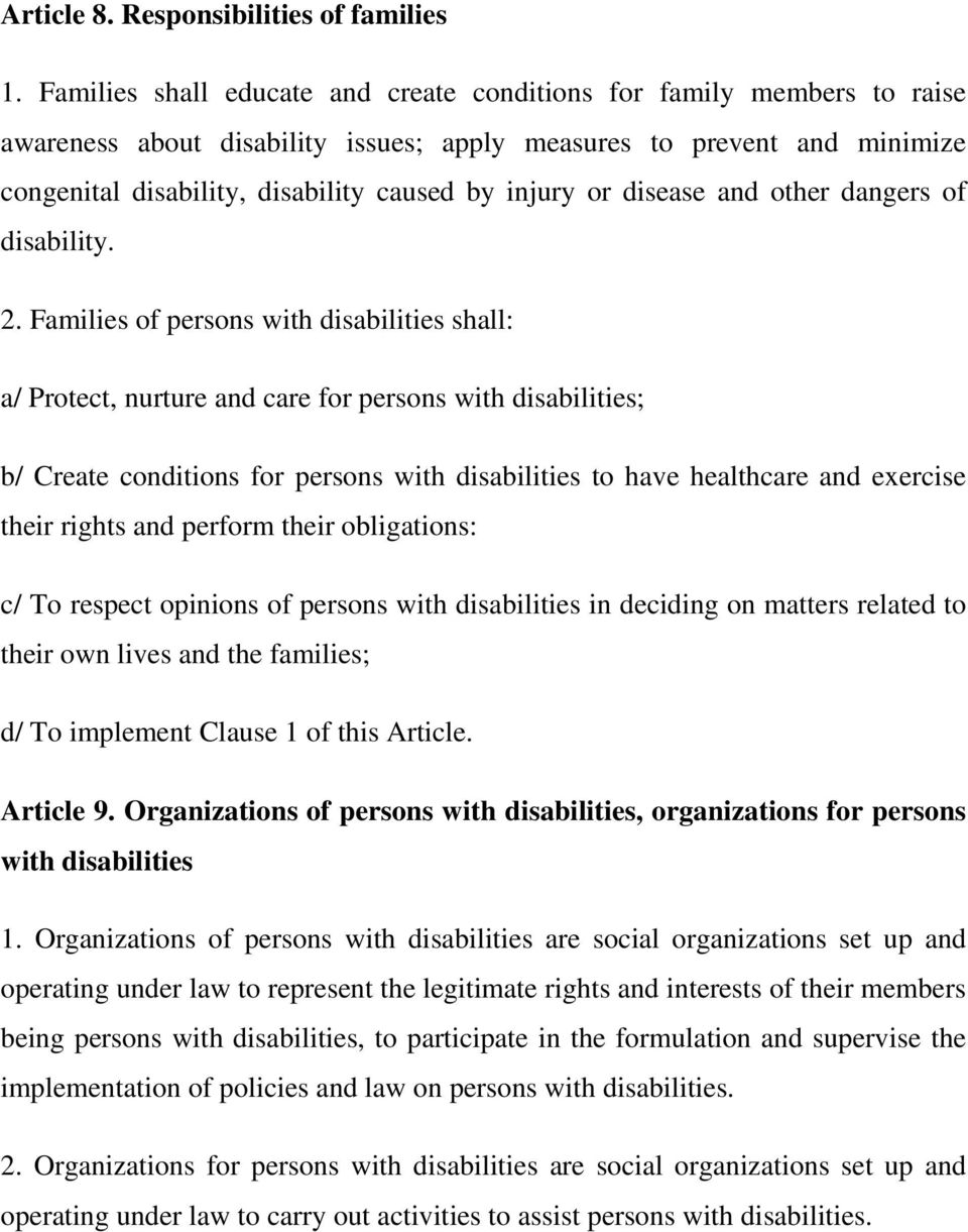 or disease and other dangers of disability. 2.