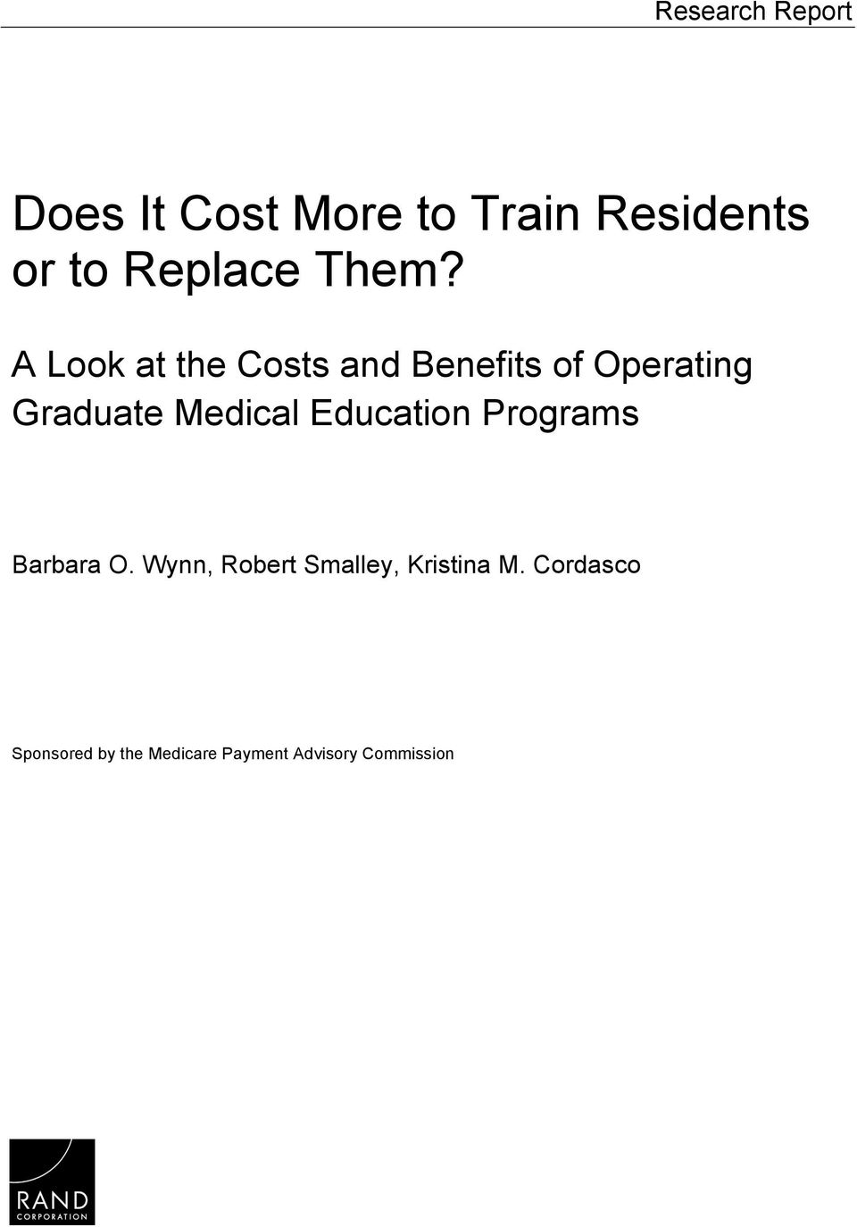 A Look at the Costs and Benefits of Operating Graduate Medical