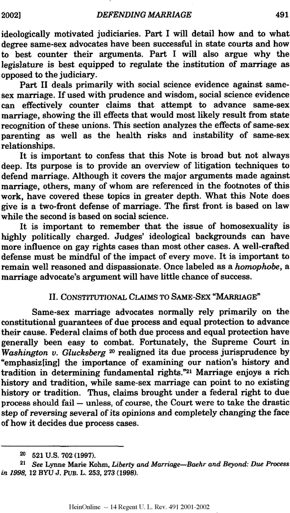 Part II deals primarily with social science evidence against samesex marriage.