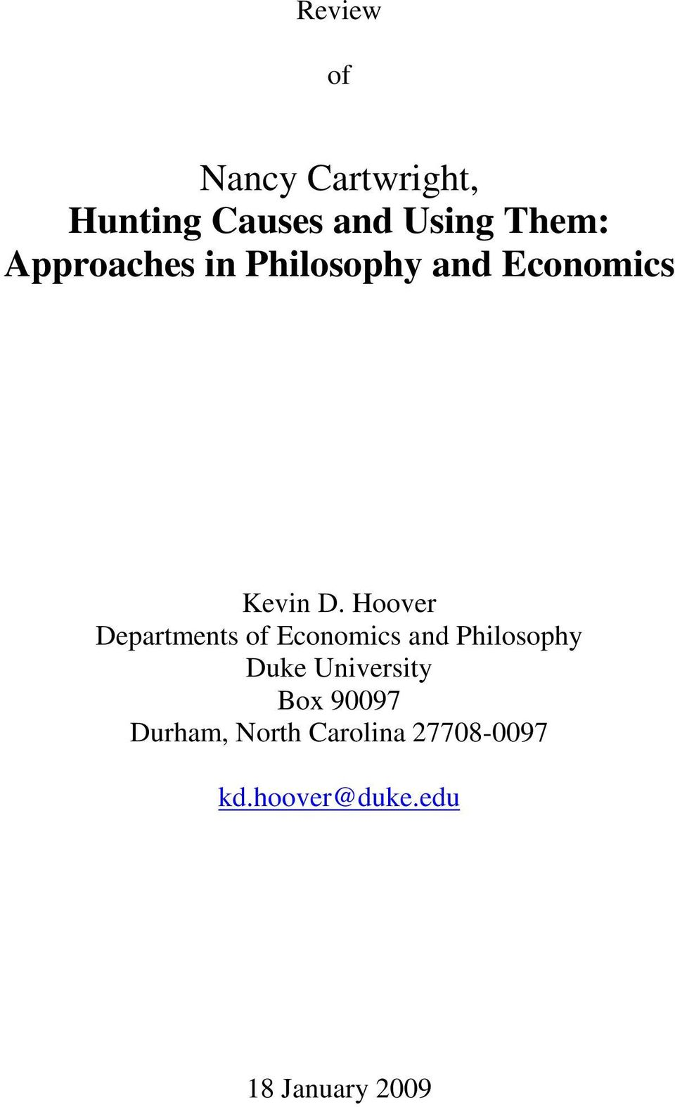 Hoover Departments of Economics and Philosophy Duke