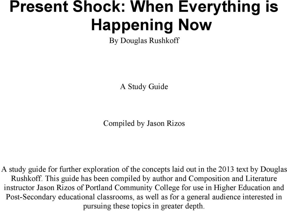 This guide has been compiled by author and Composition and Literature instructor Jason Rizos of Portland Community