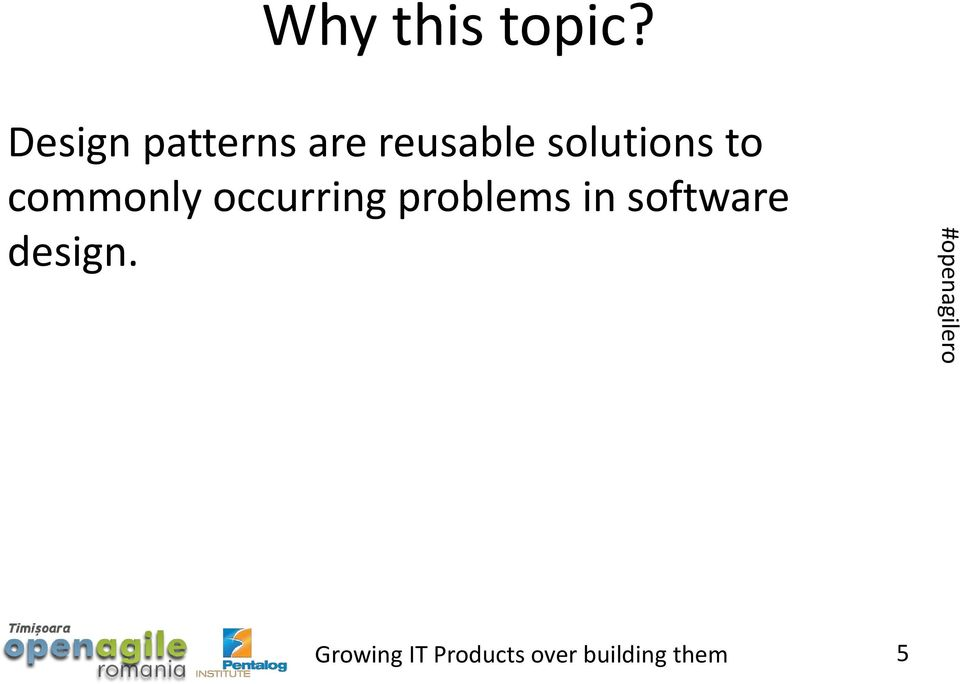 reusable solutions to