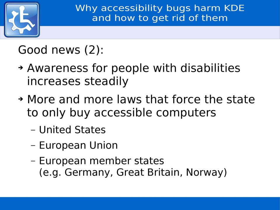 to only buy accessible computers United States European