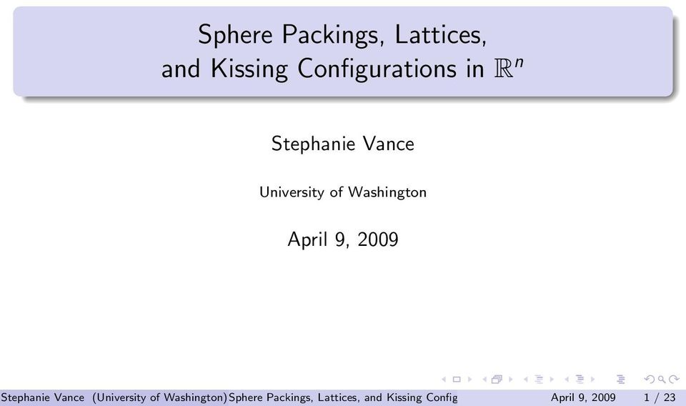 Stephanie Vance (University of Washington) n April 9, 2009