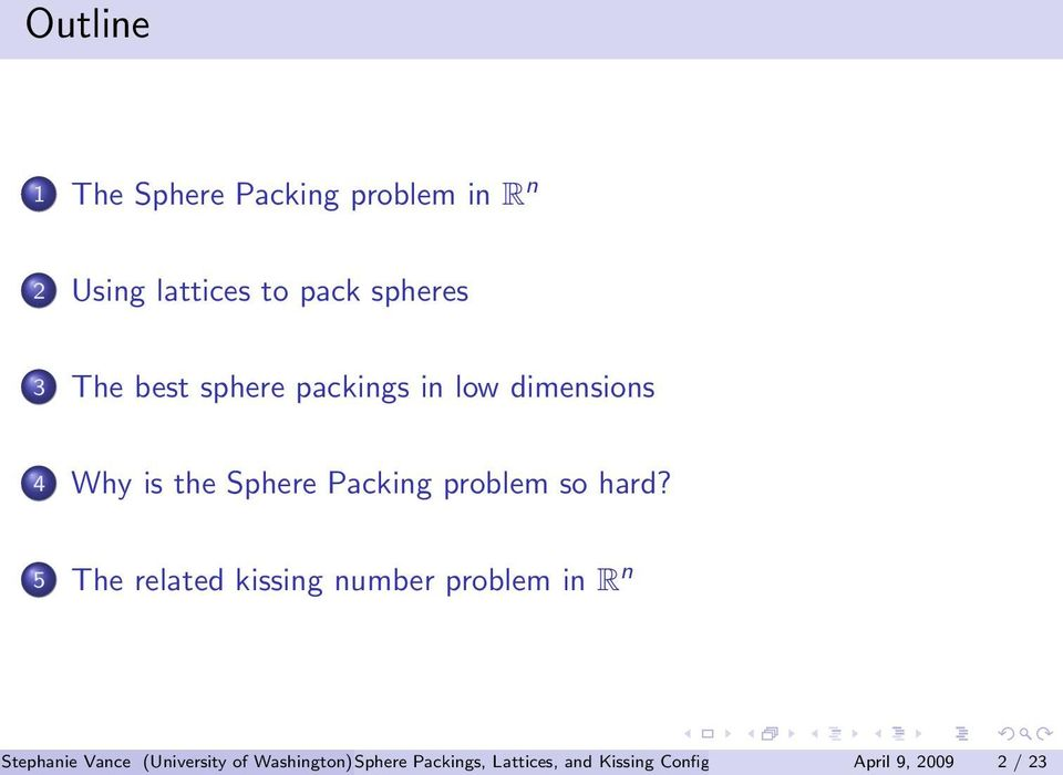 5 The related kissing number problem in R n Stephanie Vance (University of