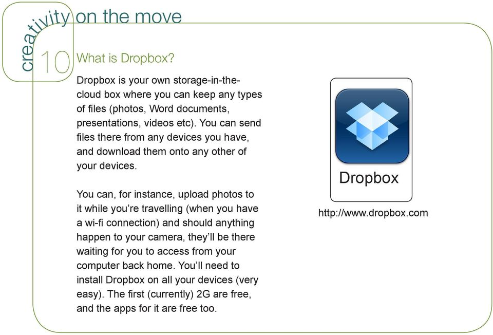 You can send files there from any devices you have, and download them onto any other of your devices.