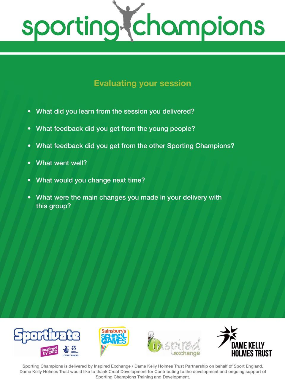 What feedback did you get from the other Sporting Champions? What went well?