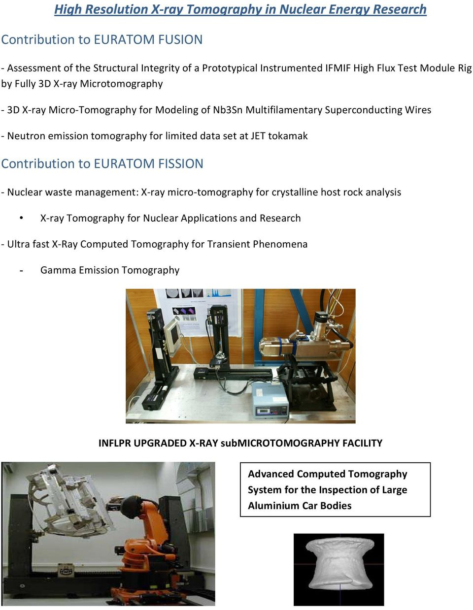 Nuclear waste management: X-ray micro-tomography for crystalline host rock analysis X-ray Tomography for Nuclear Applications and Research - Ultra fast X-Ray Computed Tomography