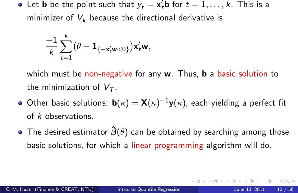 Thus, b a basic solution to the minimization of V T.