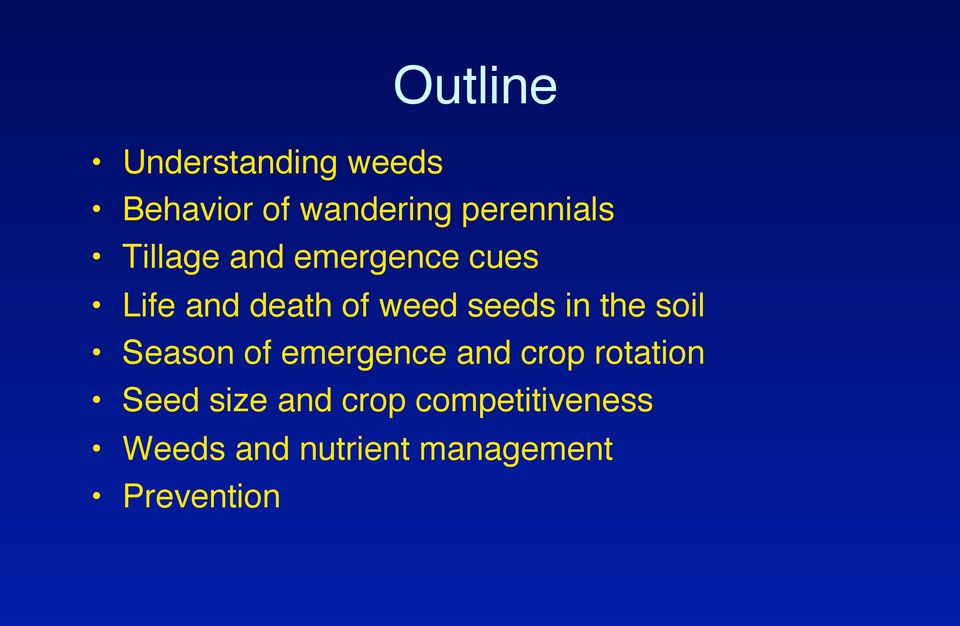 Life and death of weed seeds in the soil!