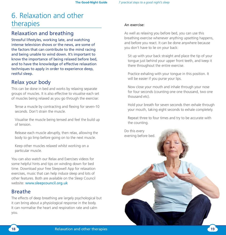 It s important to know the importance of being relaxed before bed, and to have the knowledge of effective relaxation techniques to apply in order to experience deep, restful sleep.