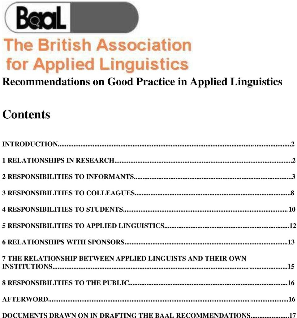 ..10 5 RESPONSIBILITIES TO APPLIED LINGUISTICS...12 6 RELATIONSHIPS WITH SPONSORS.