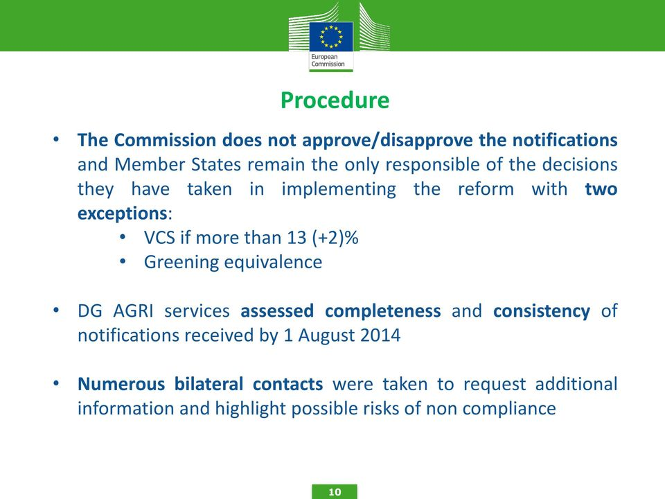 equivalence DG AGRI services assessed completeness and consistency of notifications received by 1 August 2014
