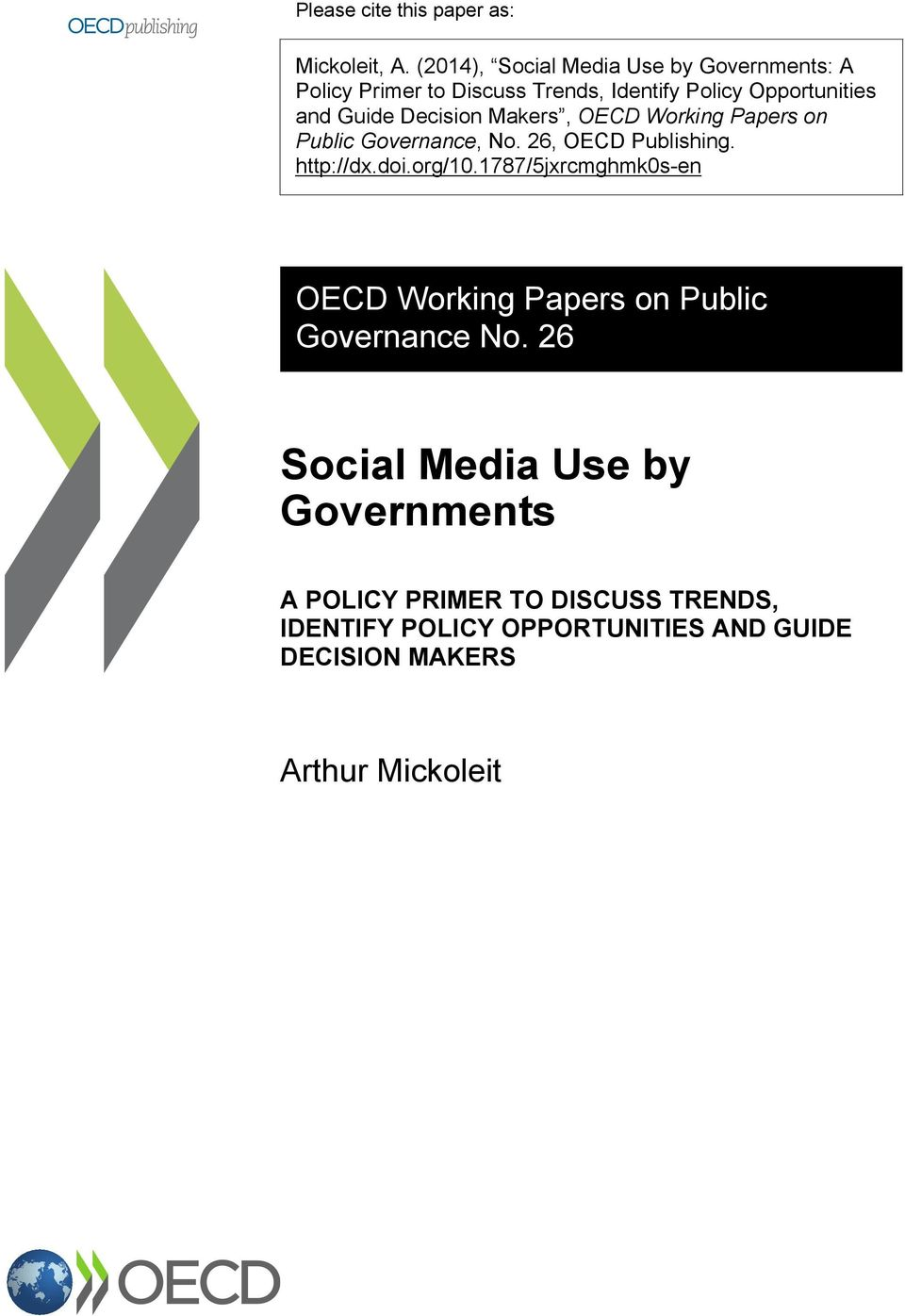 Decisin Makers, OECD Wrking Papers n Public Gvernance, N. 26, OECD Publishing. http://dx.di.rg/10.