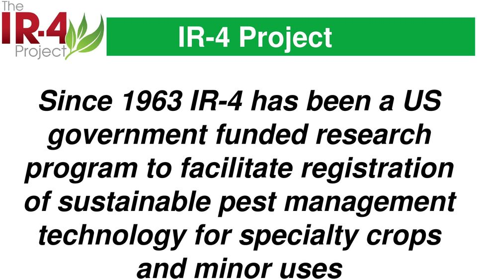facilitate registration of sustainable pest
