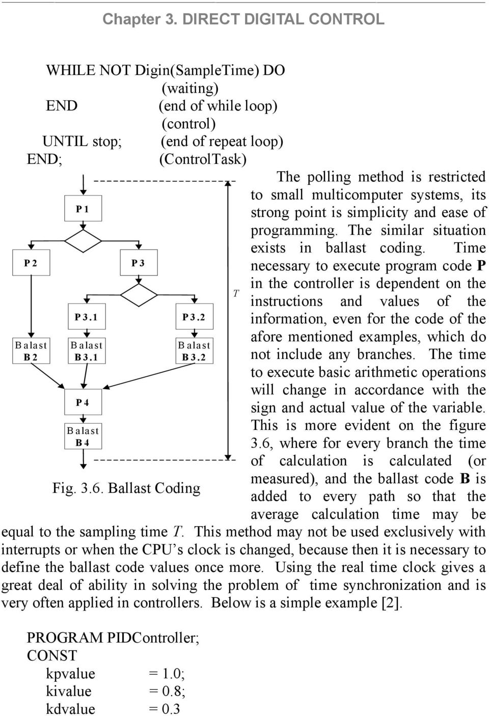 systems, its P strong point is simplicity and ease of programming. he similar situation exists in ballast coding.