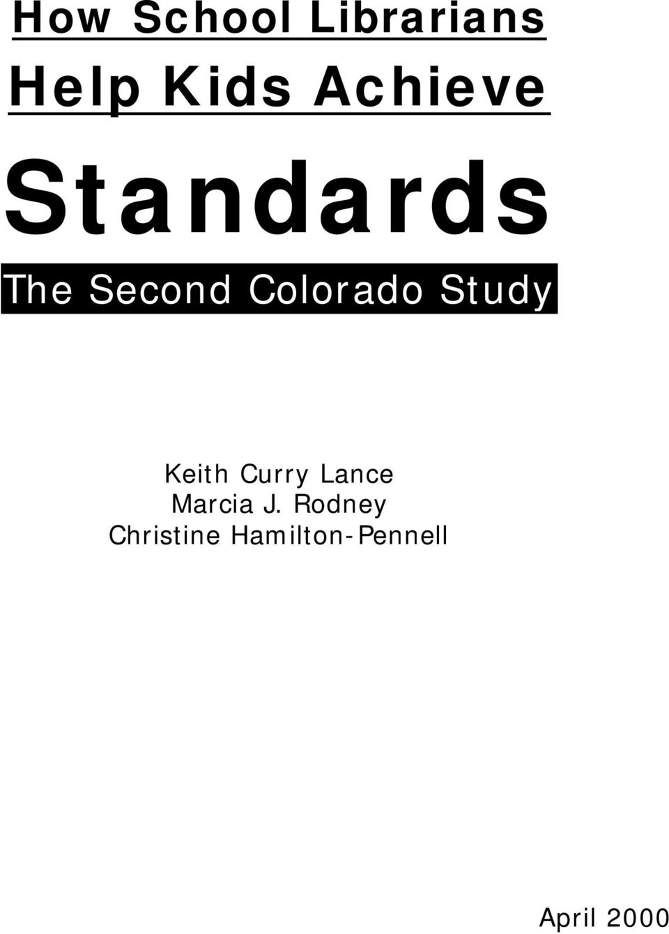 Colorado Study Keith Curry Lance