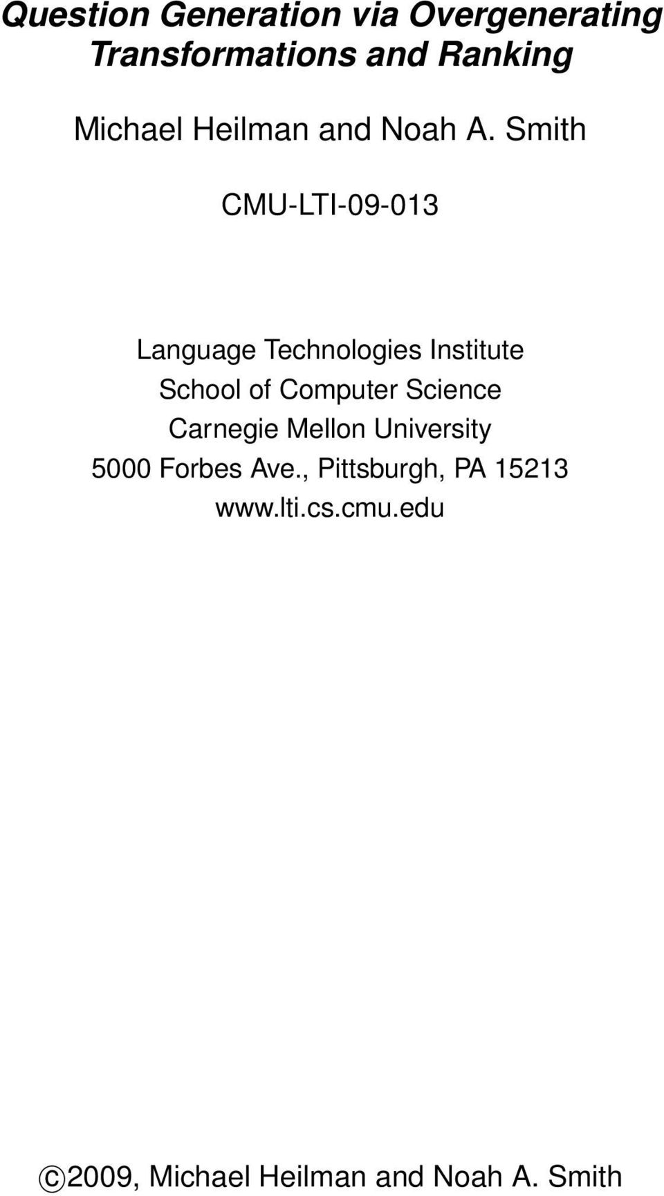 Smith CMU-LTI-09-013 Language Technologies Institute School of Computer